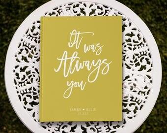 It was Always You, Mustard Wedding Guest Book, Yellow Wedding Guest Book, Wedding Sign In Book, Romantic Wedding Guestbook, GB125