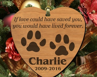 Love Saved~ PERSONALIZED Pet Memorial Ornament, Wooden Keepsake to Remember Cat or Dog