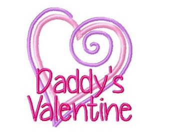 Daddy's Valentine Heart Applique Embroidery Design 4x4 -INSTANT DOWNLOAD-