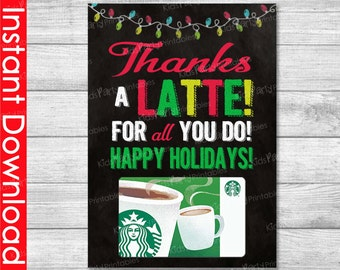 Christmas Gift Card Holder INSTANT DOWNLOAD, Thanks A Latte Printable, Teacher Christmas Gifts Coffee Gift Card Holder Preschool Coach Nurse