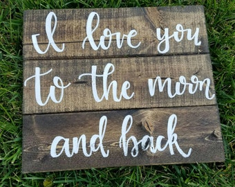 I Love You to the Moon and Back Slatted Wood Sign