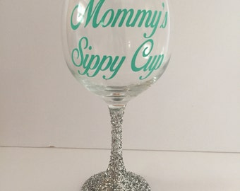 Mommy's Sippy Cup Glitter Wine Glass