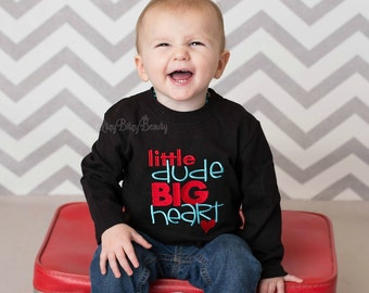 Little Dude Big Heart Baby Boys Embroidered Valentines Day Shirt