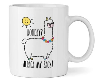 Holiday? Alpaca My Bags! 11oz Mug Cup