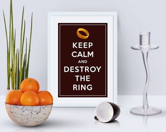 4x6 printable card inspired by Lord of the rings, Keep calm and destroy the ring, instant download, motivational prints, digital cards