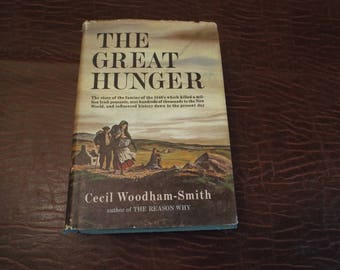 The Great Hunger, 1845-1849, Cecil Woodham - Smith Famine, Potato Famine, Novel 1962  FIRST EDITION