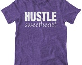 Hustle Sweetheart Shirt