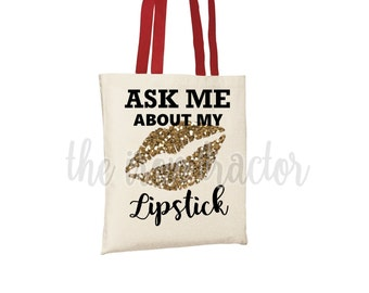 Ask me About my LipStick Tote Bag - LipSense
