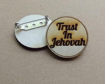 Trust in Jehovah - mini pin