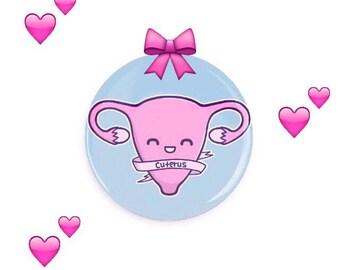 Cuterus Uterus or Grow a Pair Feminist Pin Back Button