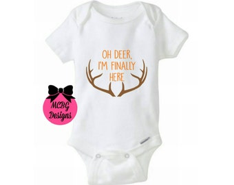 Oh Deer,I'm Finally Here Baby Onsie•Hunting Baby Clothes•Hunters Shirts•Newborn Baby Boy Outfit•Deer Baby clothes•Deer Hunting•Adoption