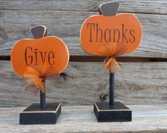 Fall Decor- Thanksgiving Decor- Pumpkin Decor -Give Thanks pumpkin stands, Set of 2