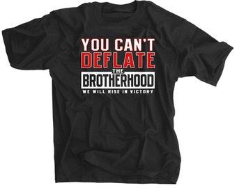 You Can't Deflate The Brotherhood Rise Up Atlanta Football Shirt