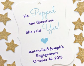 Engagement Tags, Thank You Tags, He Popped The Question, Engagement Thank You Tags, Wedding Favor Tags  (EC-081)