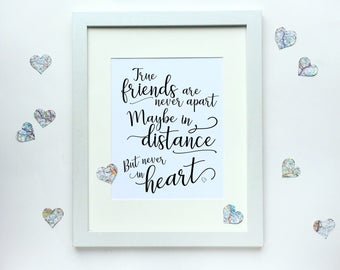 True Friends are Never Apart Maybe in Distance but Never in Heart, 8x10 digital download, Moving Away, Long Distance