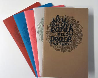 Sky Above, Earth Below, Peace Within Cahier Style Hand-Printed, Hand-Stitched Notebooks