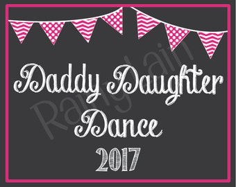 Daddy Daughter Dance Chalkboard Sign - 8x10 - printable - pink or teal