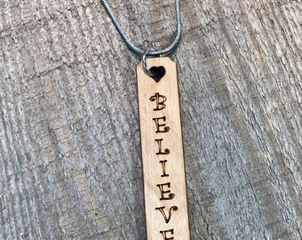 Believe Quote Necklace, Group Discounts, Wedding Gifts, Laser Engraved Quote Necklace, Customized Jewelry, Bursting Barns