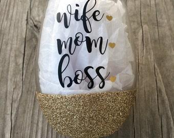 Wife Mom Boss Wine Glass, Glittered Wine Glass, 21oz Wine Glass, Custom Glitter Glass, Wine Glass, Mom Wine Glass