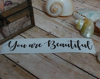 Inspirational Mirror Decal *You Are Beautiful*
