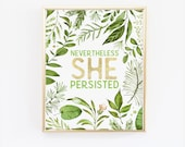 Nevertheless She Persisted Print. Feminist Print, Greenery Office Wall Print, Feminist Poster, She Persisted Poster, Office Decor, Women