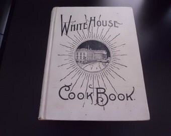 Antique The White House Cookbook 1915 edition