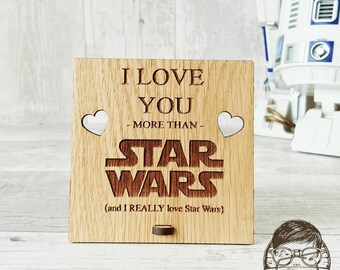 I love you more than Star Wars wooden plaque.