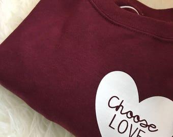 Choose Love HEART//Crew Neck Sweater//