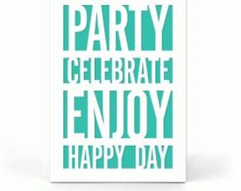 Party Enjoy PaperCut Card , Men , Women , Teens , Kids , Gift , Blank Inside , Free confetti , Birthday
