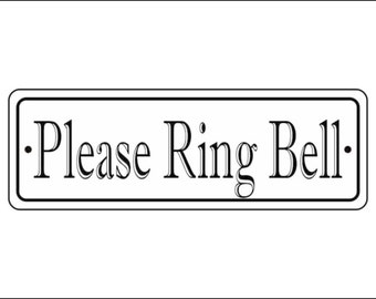 """2"""" x 6"""" Please Ring Bell sign - Free Shipping"""