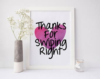 Thanks for swiping right print, swipe right print, swipe print, couple wall art, bedroom art, couple print, gift girlfriend, gift boyfriend