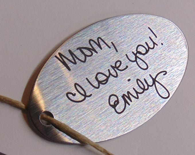 Your Hand Writing Custom, Personal Message on Key chain - Actual Handwriting Laser Engraved -  Brushed Stainless Steel- Father's Day gift