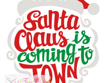 EXCLUSIVE Santa Claus Is Coming To Town Design SVG & DXF Cut File