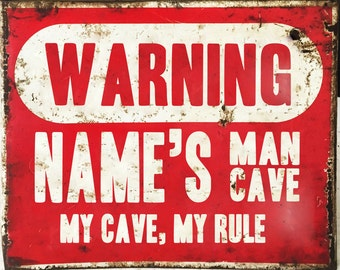 Warning Personalized man cave my cave my rules - Enamel Metal TIN SIGN Wall Plaque