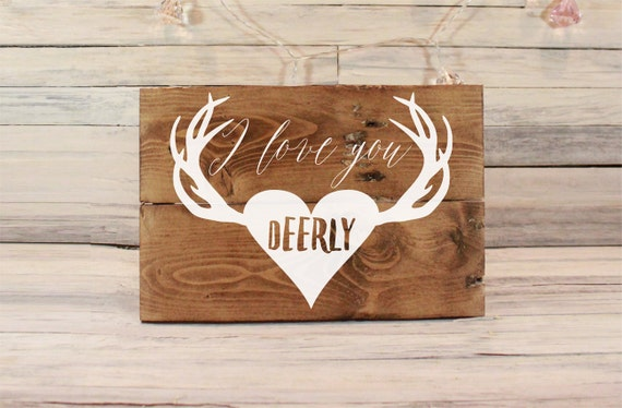 Items Similar To I Love You Deerly Wooden Sign Gifts