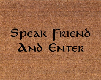 Speak Friend And Enter Etsy