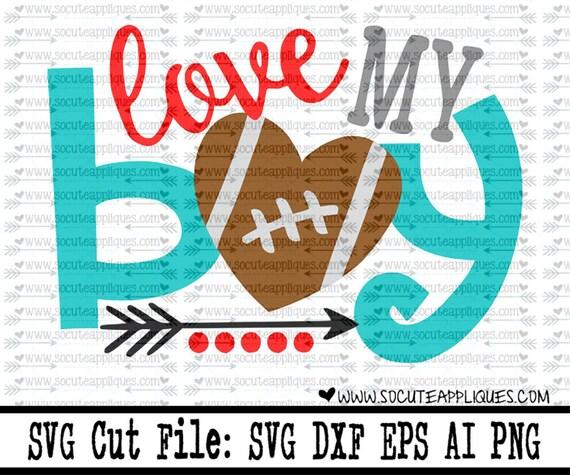Football Svg Cut File Love My Boy Football Svg Cut File