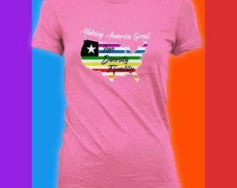 Making America Great Love Diversity Equality Shirt - Gay Pride, Womens Rights, Human Rights, Make America Great,bodysuit, Anti Trump CT-836