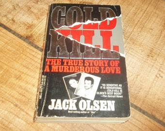 Jack Olsen COLD KILL Texas Parent Killer Ex-Marine David West, Paperback Book, 1987, Author of DOC, Murder True Crime