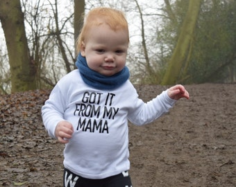 Got it from my mama Toddler TShirt | Monochrome Baby Graphic Tee | Trendy Kids Clothes | Slogan Tee