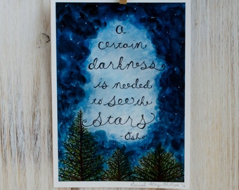 "Darkness Is Needed to See The Stars Illustration Art Print - 5"" x 7"""