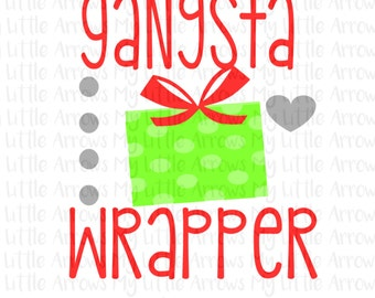 Gangster wrapper SVG, DXF, EPS, png Files for Cutting Machines Cameo or Cricut - gangsta wrappa svg- Cute Christmas svg - Fun holiday svg