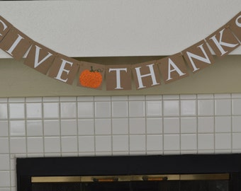 Give Thanks Banner - Thanksgiving Banner - Autumn Mantle Banner