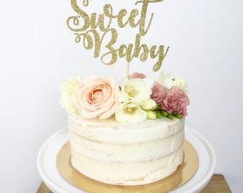 Sweet Baby Cake Topper-Baby Shower-Glitter Cake Topper-Gender Reveal Party-Gender Neutral Shower Cake Topper
