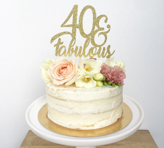 Forty And Fabulous Cake Topper