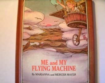 Me and My Flying Machine, Marianna and Mercer Mayer, Parents Magazine, Vintage 1970s Children's Book, 1971