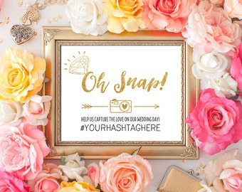 PERSONALIZED Wedding Oh Snap Hashtag Sign Diamond 8x10 5x7 CUSTOM Gold Glitter Calligraphy Social Media Hashtag Sign Printable Digital 300HQ