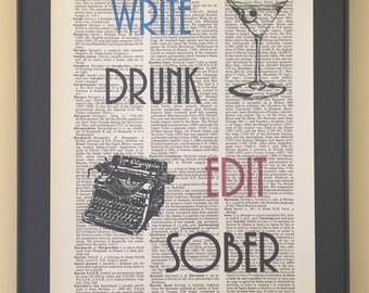 Write Drunk. Edit Sober; Dictionary Print; Page Art; Gifts for writers