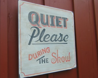 Vintage Theater Sign, Quiet Please, Retro Wooden Sign, Entertainment Room Decor