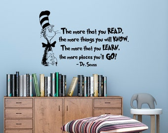 The More That You Read Wall Decal DR SEUSS QUOTES Cat In The Hat Kids Room Wall Art Decor Dr Seuss Wall Sayings Nursery Classroom Decor Q297